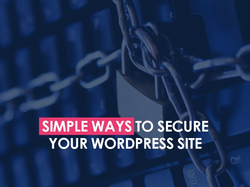 Simple ways to secure your wordpress website 1