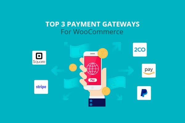 Top Payment Gateways for WooCommerce 1